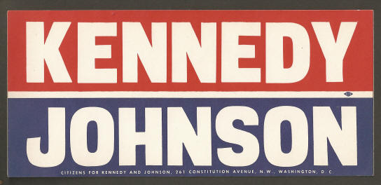 Campaign buttons and pins kennedy johnson 1960 bumper sticker